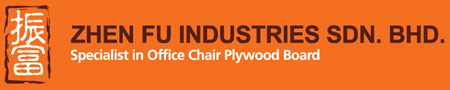 Zhen Fu Industries Sdn Bhd | Specialist in Office Chair Plywood Board